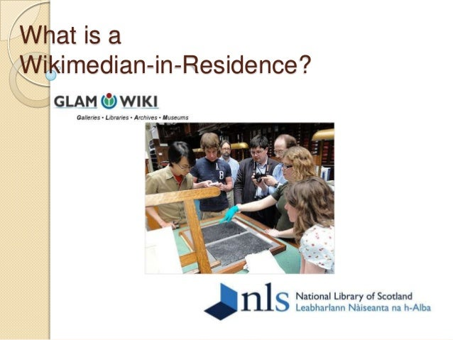 What is a Wikimedian-in-Residence?