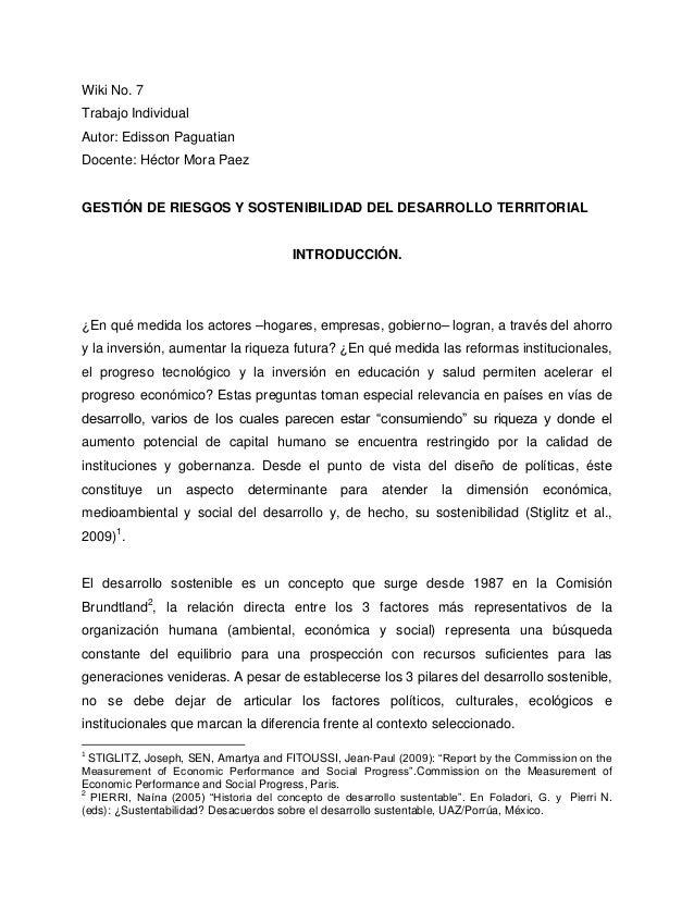 Wiki No. 7 Trabajo Individual Autor: Edisson Paguatian Docente: Héctor Mora Paez GESTIÓN DE RIESGOS Y SOSTENIBILIDAD DEL D...