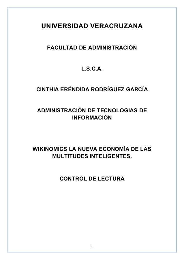 1 UNIVERSIDAD VERACRUZANA FACULTAD DE ADMINISTRACIÓN L.S.C.A. CINTHIA ERÉNDIDA RODRÍGUEZ GARCÍA ADMINISTRACIÓN DE TEC...