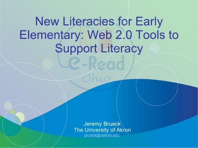 """New Lileracies for Early Elementary:  Web 2.0 Tools 'to Support Liieracy  . I-araanny §1r'II: ¢:it-' """"T1: I-  vI: r':11'v ..."""