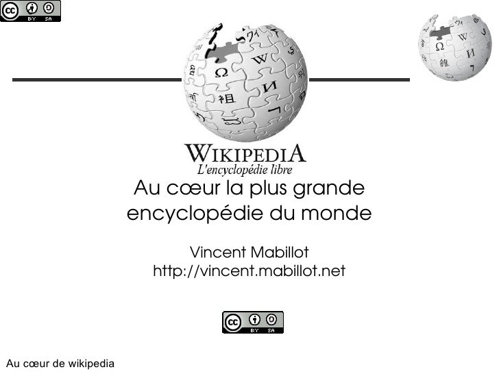 c                             Wikipedia,                        Aucœurlaplusgrande                       encyclopédie...