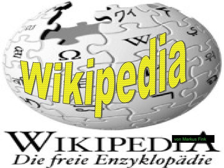 Wikipedia von Markus Fink