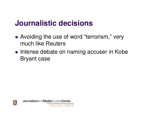 """Journalistic decisions Avoiding the use of word """"terrorism,"""" very much like Reuters Intense debate on naming accuser in Ko..."""