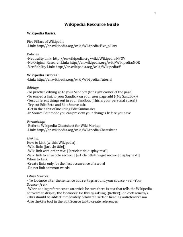Wikipedia Resource Guide Wikipedia Basics: Five Pillars of Wikipedia -Link: http://en.wikipedia.org/wiki/Wikipedia:Five_pi...