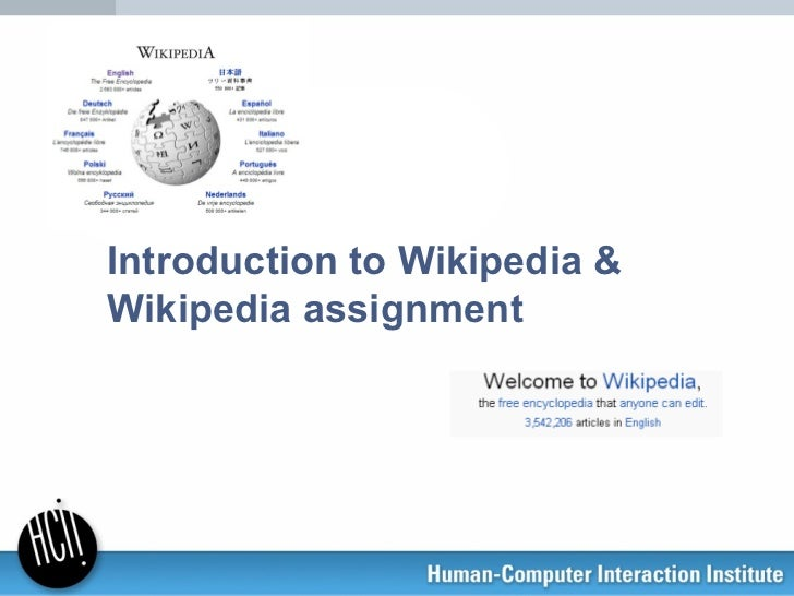 Introduction to Wikipedia &Wikipedia assignment