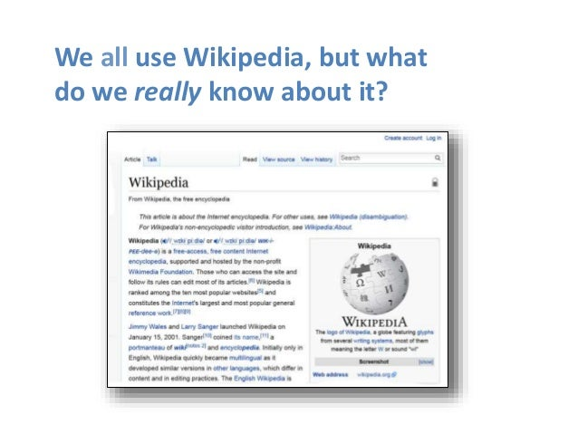 We all use Wikipedia, but what do we really know about it?
