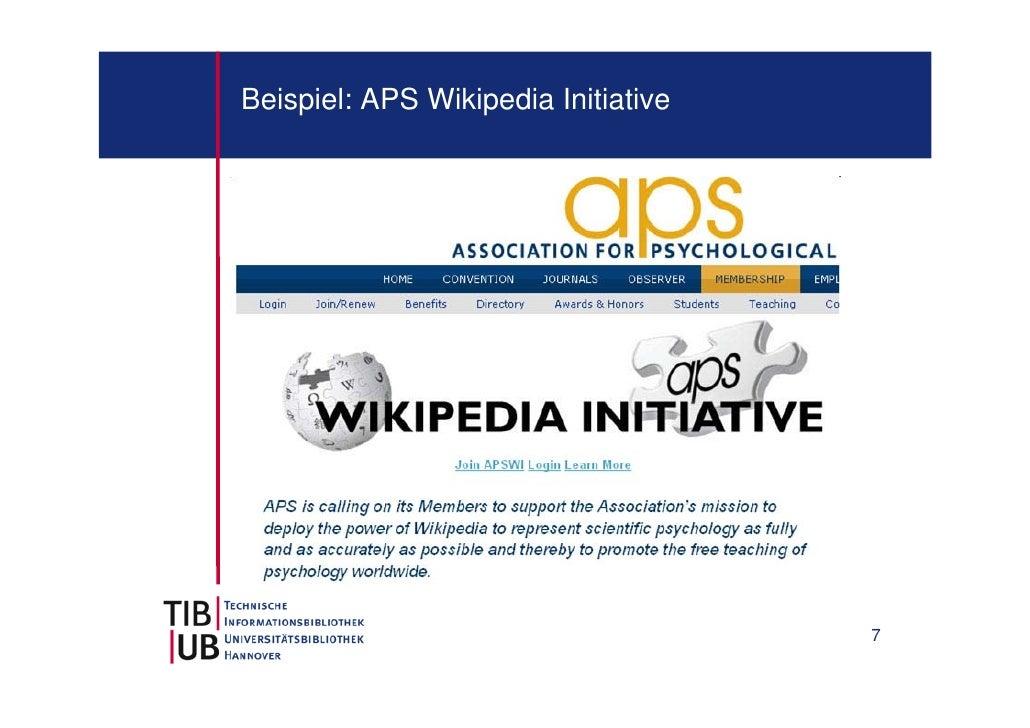 Beispiel: APS Wikipedia Initiative                                     7