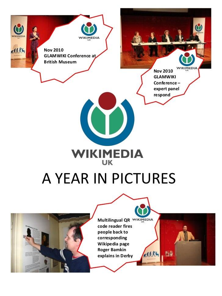 Nov 2010GLAMWIKI Conference atBritish Museum                                             Nov 2010                         ...