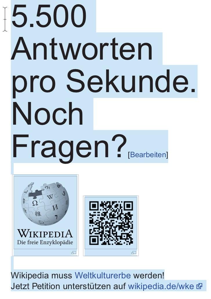 5.500Antwortenpro Sekunde.NochFragen?                       [Bearbeiten]Wikipedia muss Weltkulturerbe werden!Jetzt Petitio...