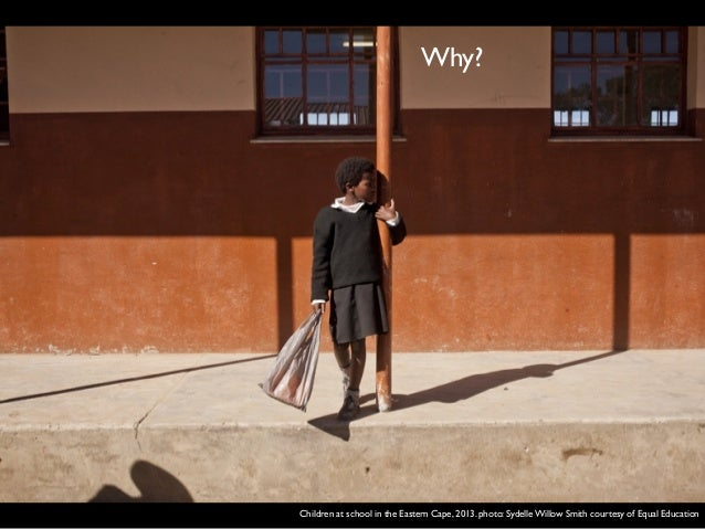 Children at school in the Eastern Cape, 2013. photo: Sydelle Willow Smith courtesy of Equal Education Why?