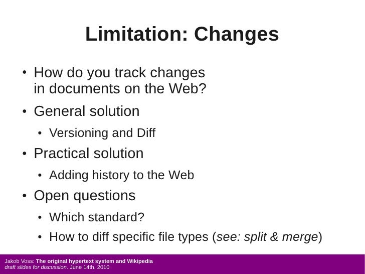 Limitation: Changes       ●   How do you track changes           in documents on the Web?       ●   General solution      ...