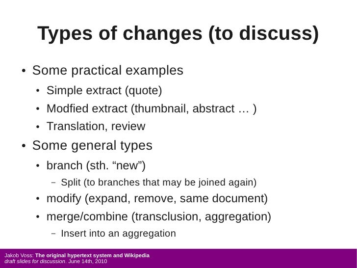 Types of changes (to discuss)       ●   Some practical examples            ●   Simple extract (quote)            ●   Modfi...