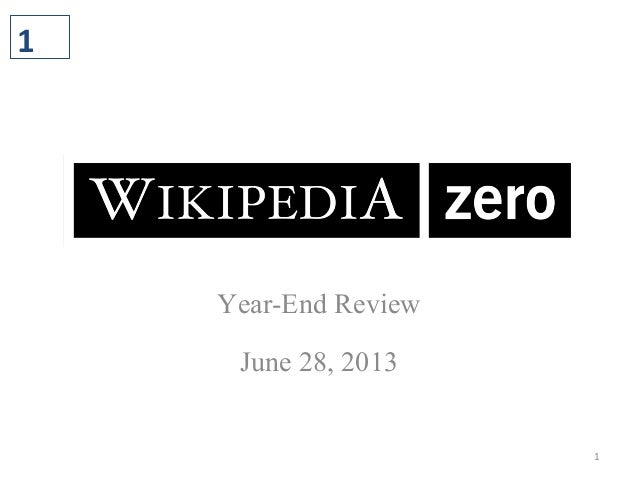 1 Year-End Review June 28, 2013 1
