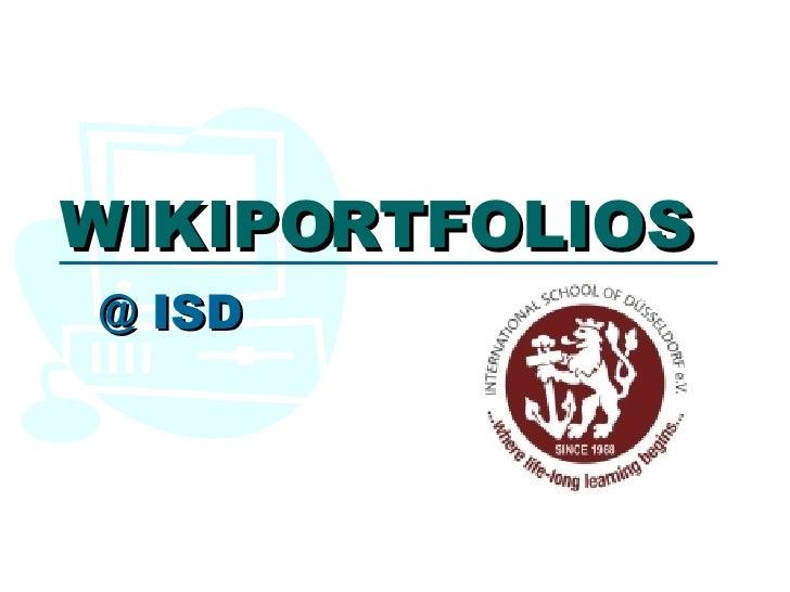 WIKIPORTFOLIOS @ ISD