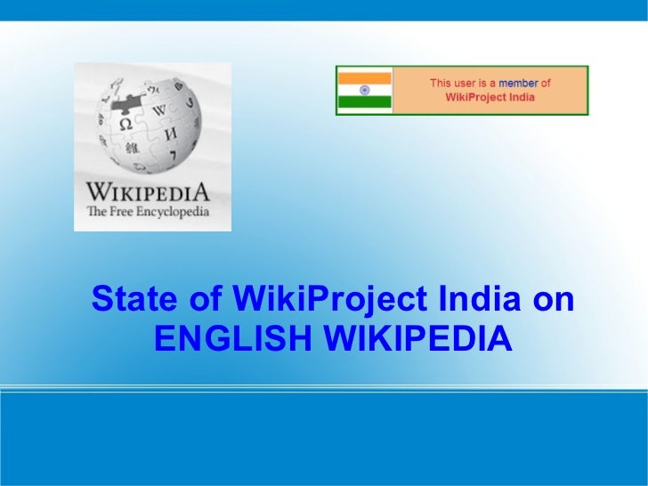 State of WikiProject India on ENGLISH WIKIPEDIA