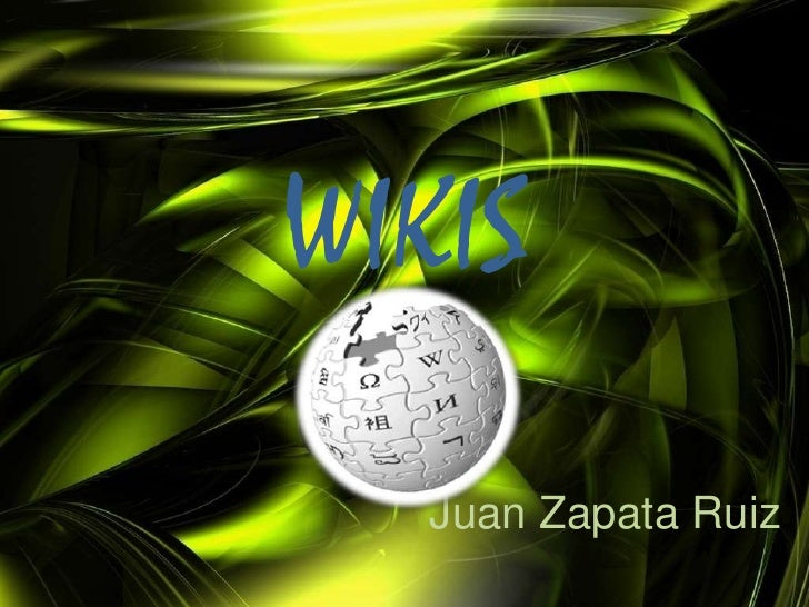 WIKIS    Juan Zapata Ruiz