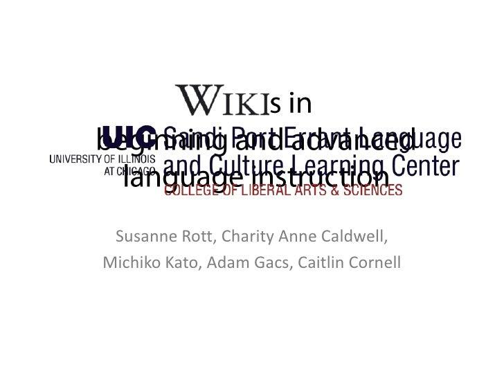 Susanne Rott, Charity Anne Caldwell, Michiko Kato, Adam Gacs, Caitlin Cornell