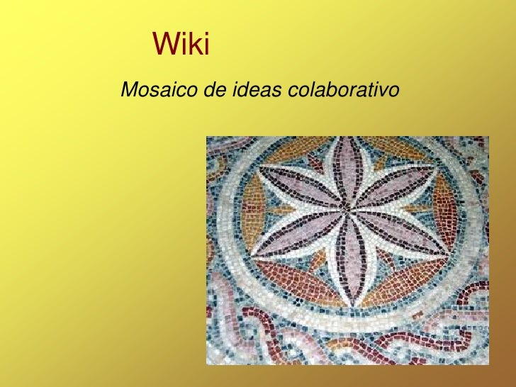 Wiki Mosaico de ideas colaborativo