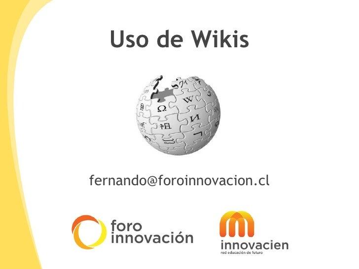 Uso de Wikis [email_address]