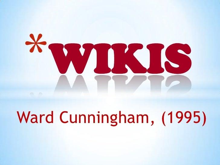*WIKISWard Cunningham, (1995)