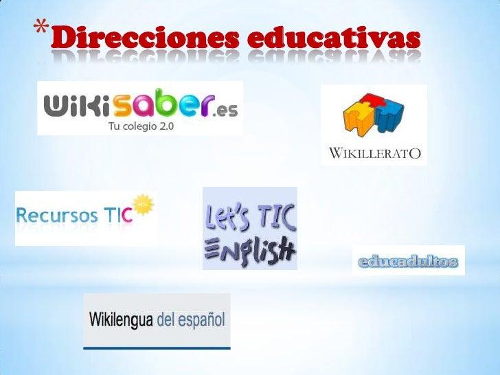 *Direcciones educativas