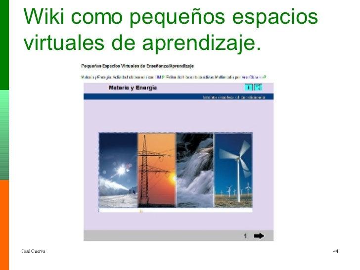 Wiki como pequeños espacios virtuales de aprendizaje.