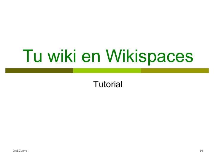 Tu wiki en Wikispaces Tutorial