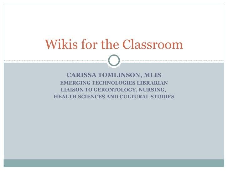 CARISSA TOMLINSON, MLIS EMERGING TECHNOLOGIES LIBRARIAN LIAISON TO GERONTOLOGY, NURSING,  HEALTH SCIENCES AND CULTURAL STU...