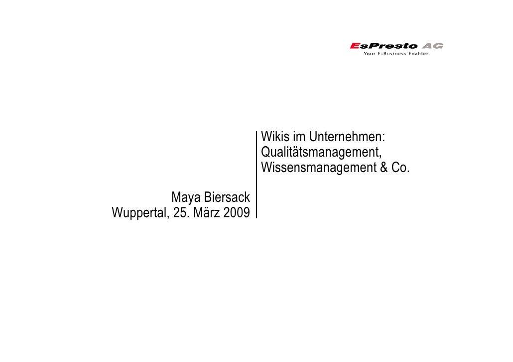 Wikis im Unternehmen:                            Qualitätsmanagement,                            Wissensmanagement & Co.  ...