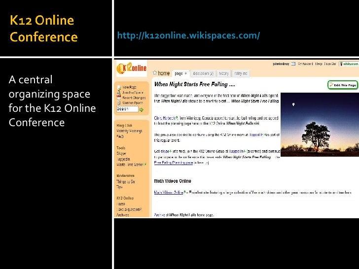 <ul><li>A central organizing space for the K12 Online Conference </li></ul>Julie Lindsay | Head of Information Technology ...