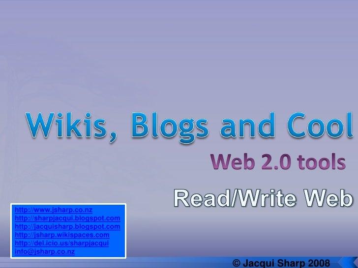 http://www.jsharp.co.nz http://sharpjacqui.blogspot.com http://jacquisharp.blogspot.com http://jsharp.wikispaces.com http:...
