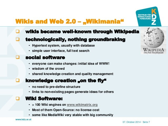 """www.kdz.or.at  Wikis and Web 2.0 – """"Wikimania""""  wikis became well-known through Wikipedia  technologically, nothing grou..."""