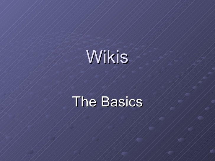 Wikis The Basics