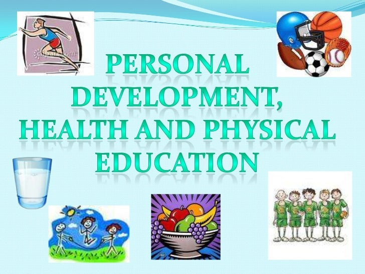 Personal DEVELOPMENT,<br />HEALTH AND PHYSICAL <br />EDUCATION<br />