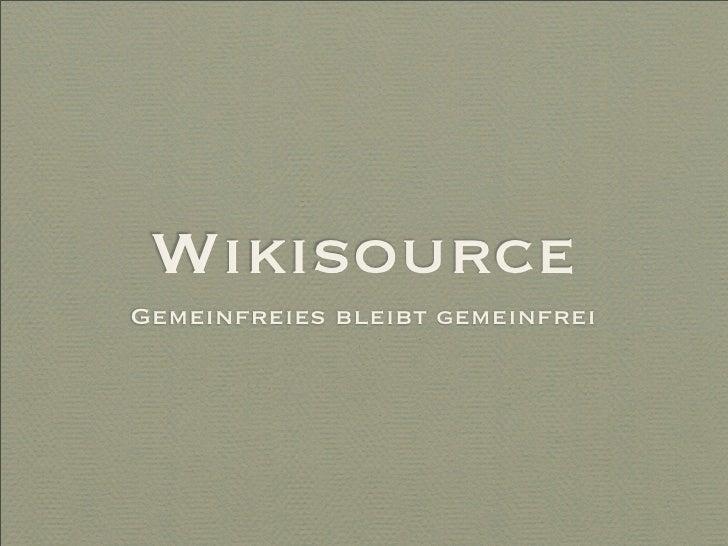 Wikisource Gemeinfreies bleibt gemeinfrei