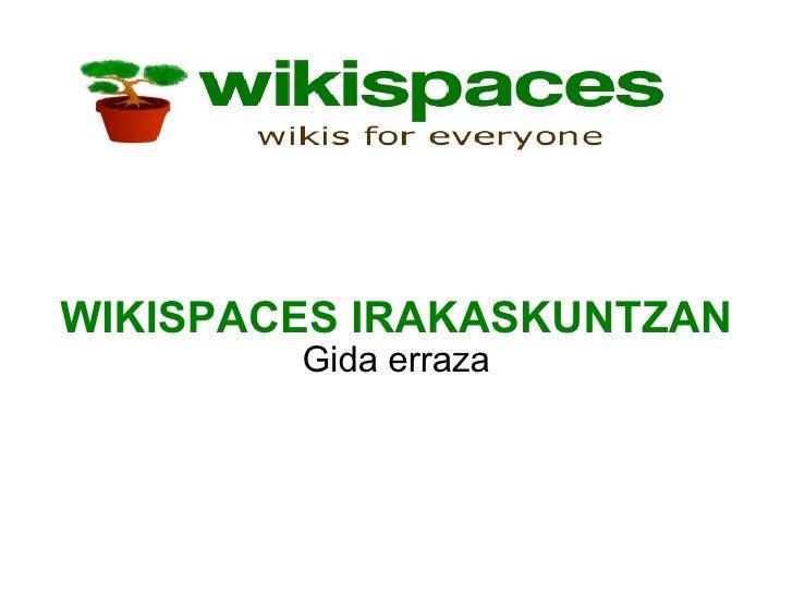 WIKISPACES IRAKASKUNTZAN Gida erraza