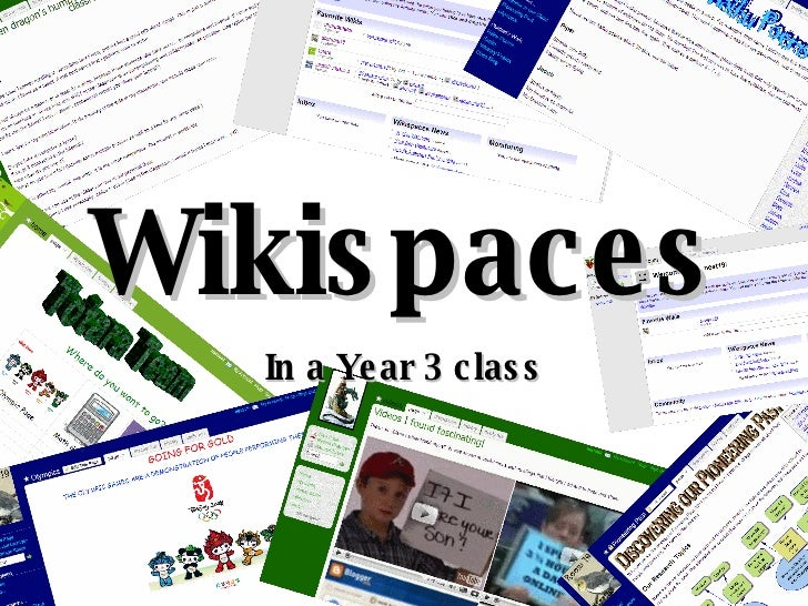 In a Year 3 class Wikispaces