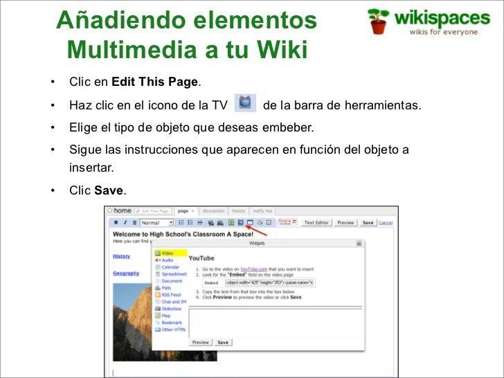 Añadiendo elementos      Multimedia a tu Wiki •    Clic en Edit This Page. •    Haz clic en el icono de la TV             ...