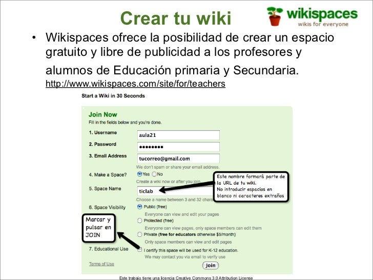 Crear tu wiki • Wikispaces ofrece la posibilidad de crear un espacio   gratuito y libre de publicidad a los profesores y  ...