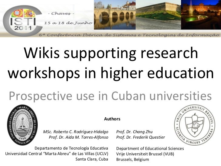 Wikis supporting research workshops in higher education Prospective use in Cuban universities                             ...