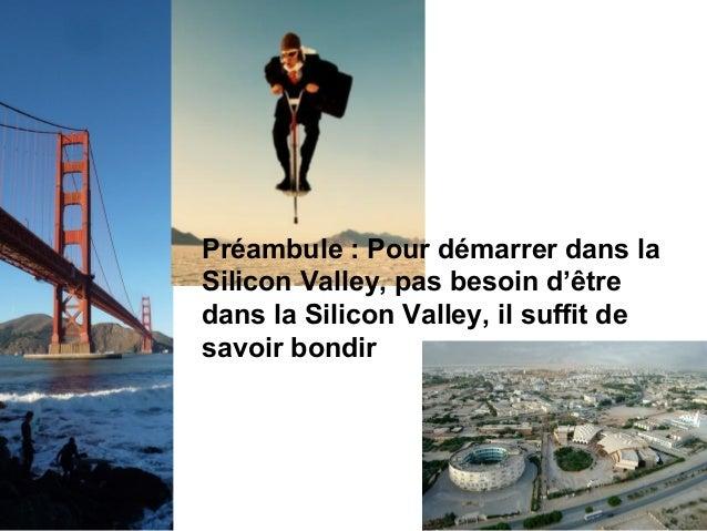 Les 7 réalités de la Silicon Valley Slide 2