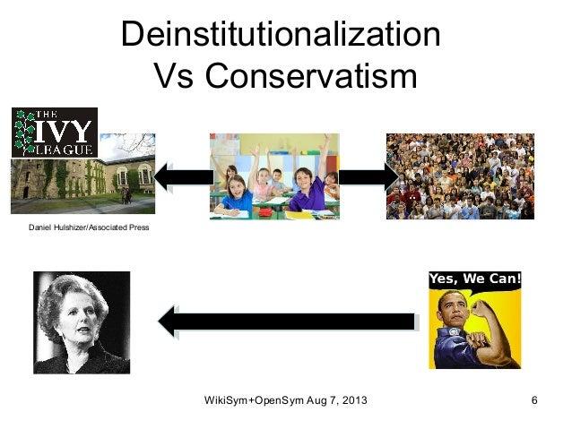 Deinstitutionalization Vs Conservatism WikiSym+OpenSym Aug 7, 2013 6 Daniel Hulshizer/Associated Press