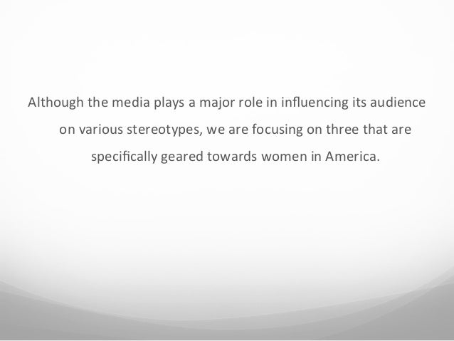 stereotypical roles of women in pornogrphy and in the media Thus, similar to the situation with international media, the armenian media continue to reproduce stereotypical and sexist images of women by assigning passive, secondary, and unimportant roles to women, media conveys incomplete picture of the armenian reality.