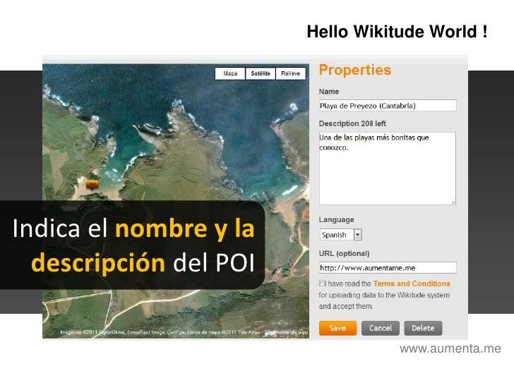 HelloWikitudeWorld !<br />Indica el nombre y la<br /> descripción del POI<br />www.aumenta.me<br />
