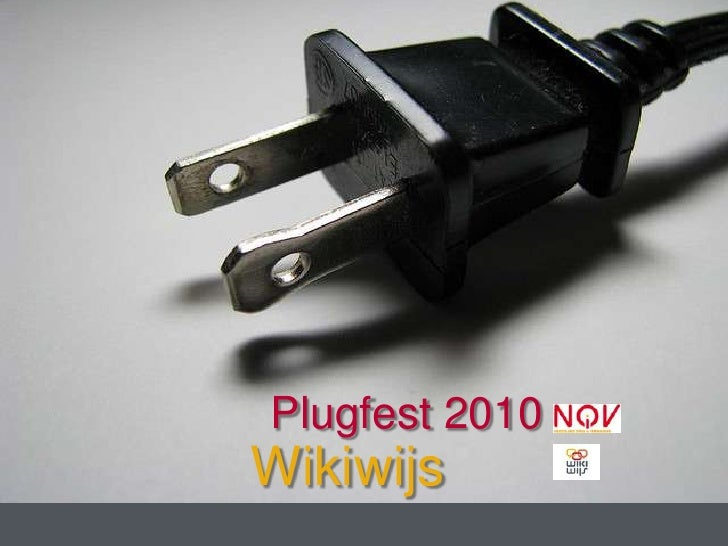 Plugfest 2010<br />Wikiwijs<br />