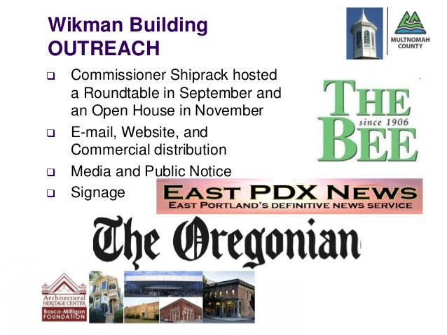 Wikman Building    OUTREACH       Commissioner Shiprack hosted        a Roundtable in September and        an Open House ...