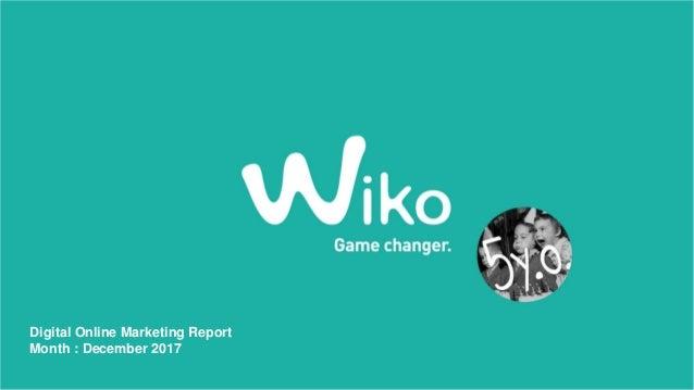Digital Online Marketing Report Month : December 2017
