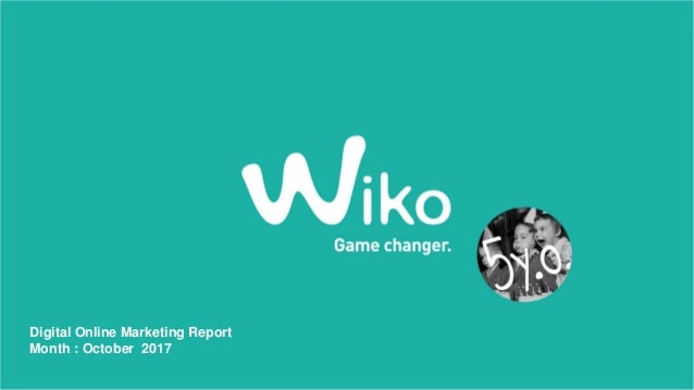 Digital Online Marketing Report Month : October 2017