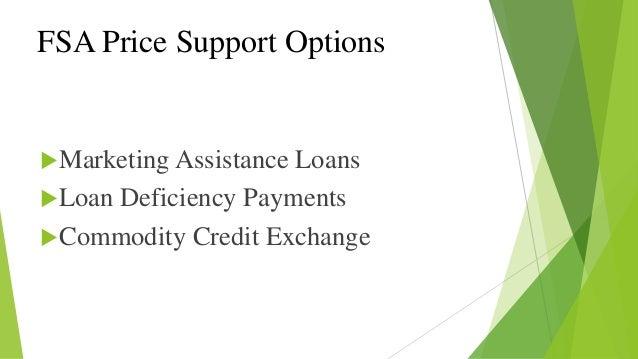 Farm Service Agency (FSA) Price Support Options - Marketing Assistanc…