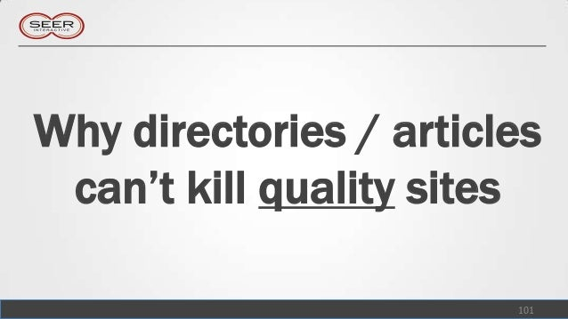 Why directories / articles can't kill quality sites                        101